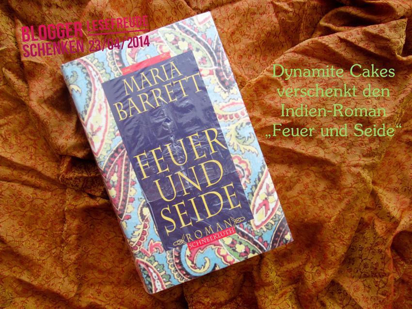 """""""Feuer und Seide"""" von Maria Barrett (in Schutzumschlag und Folie)"""