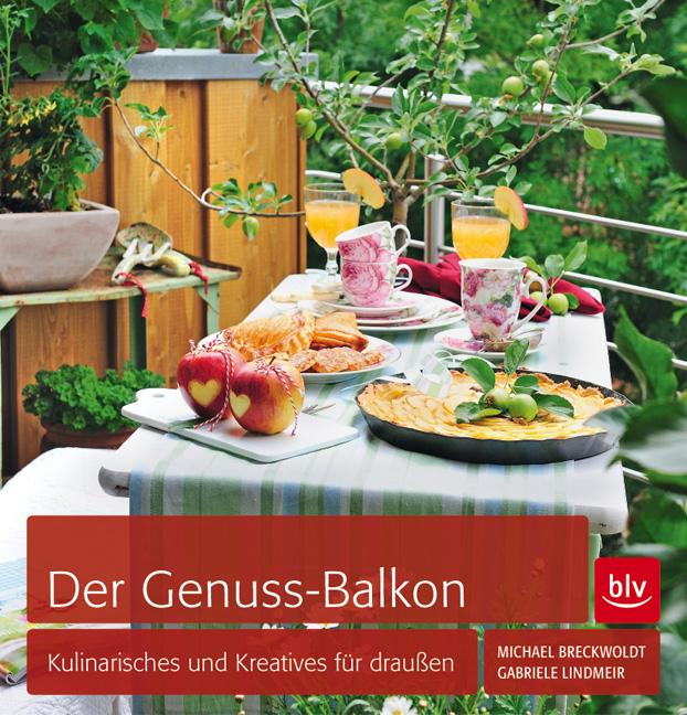 Der Genuss-Balkon aus dem blv-Buchverlag