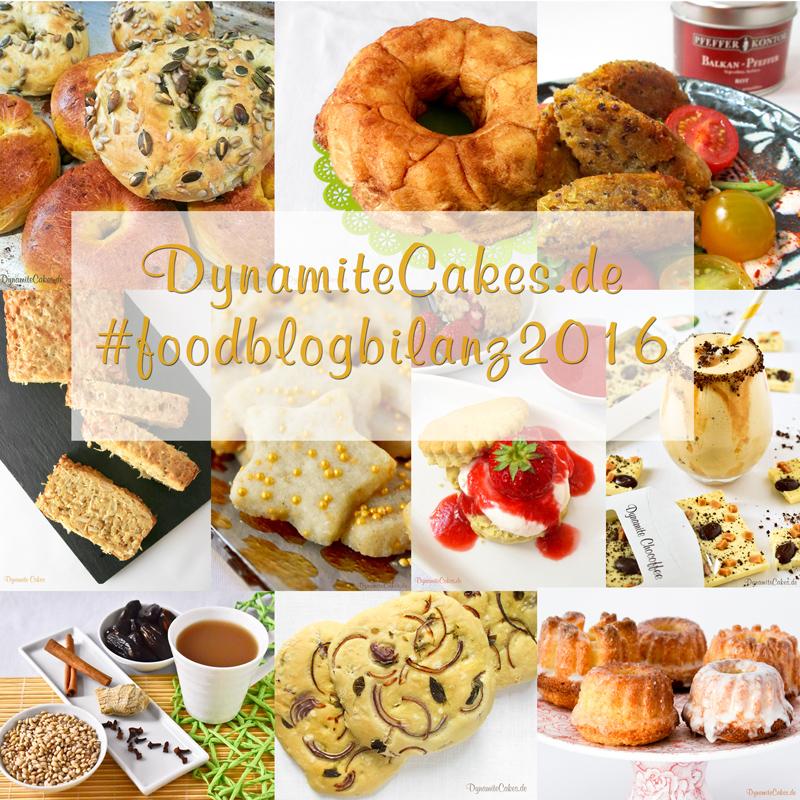 Foodblogbilanz 2016 von DynamiteCakes.de