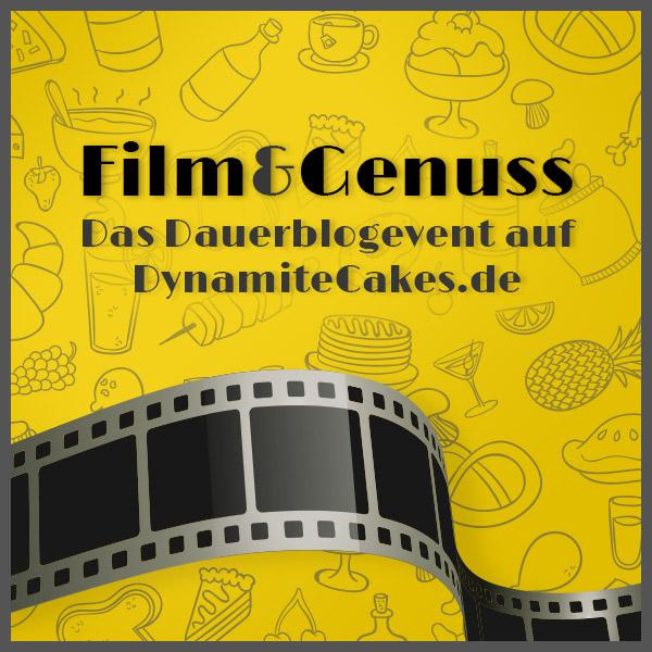 Film und Genuss Dauerblogevent auf DynamiteCakes.de