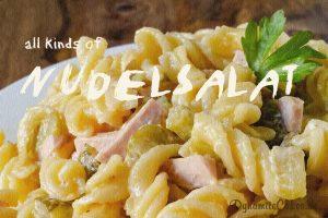 All kinds of Nudelsalat – Blogevent